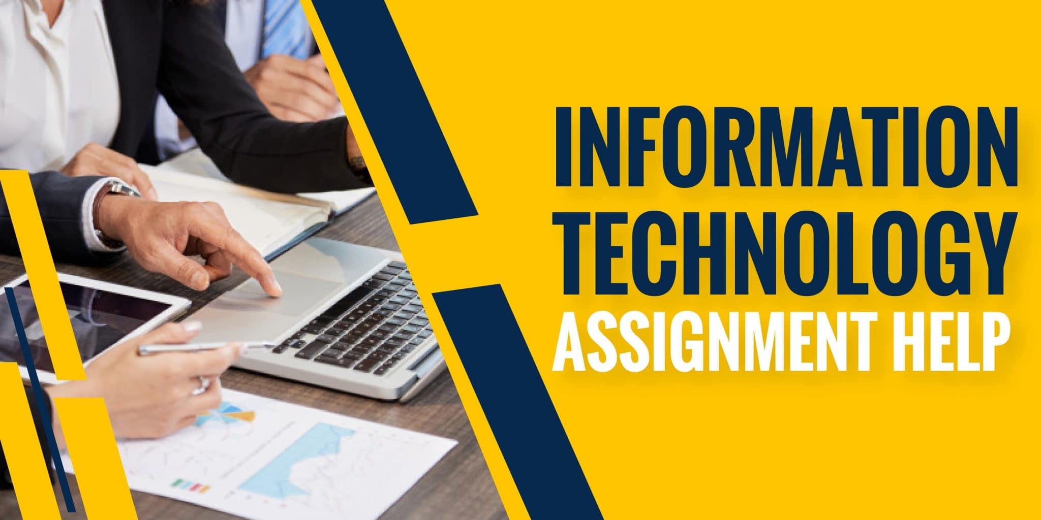 Information Technology Assignment Help