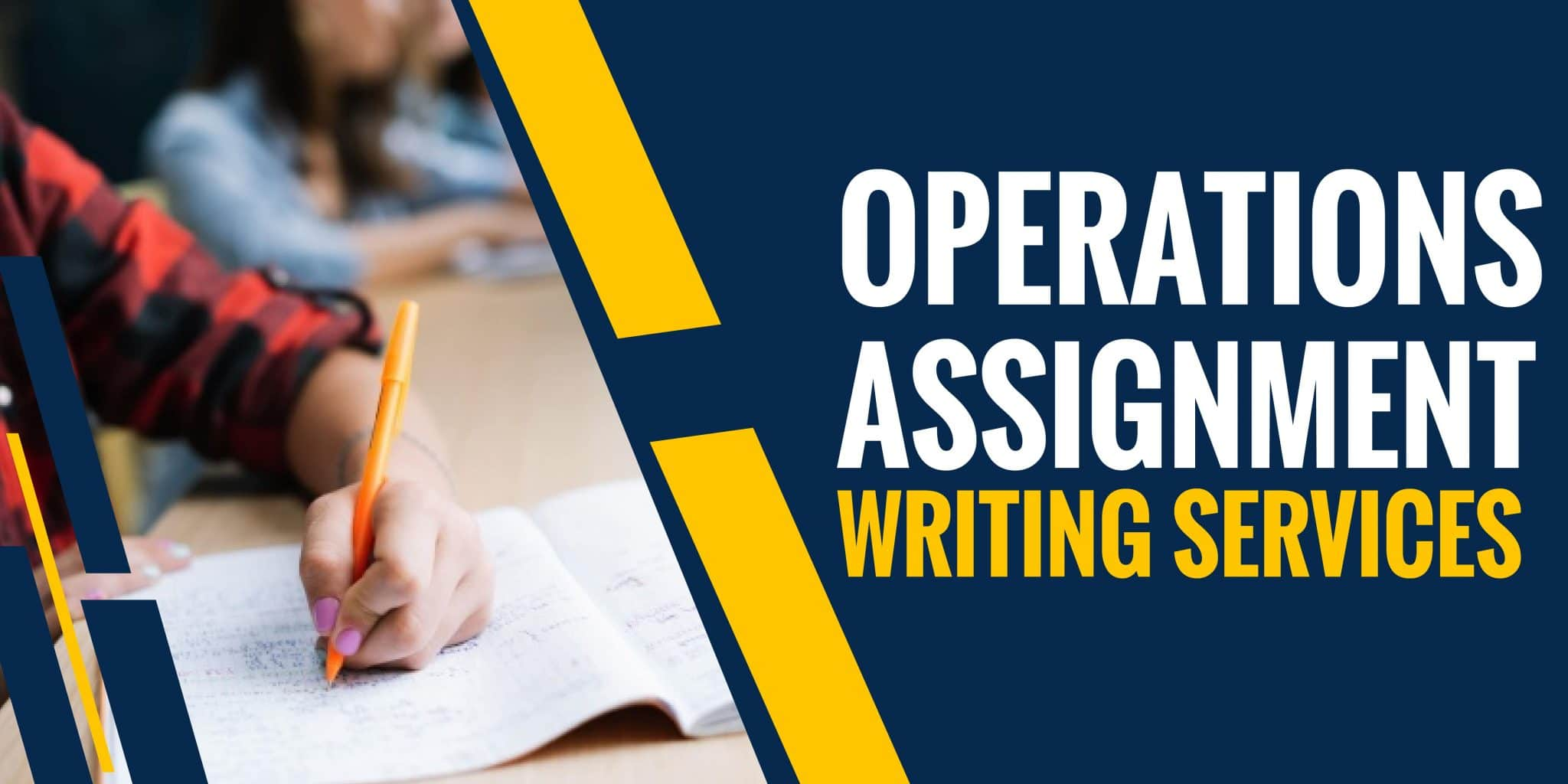 Operations Management Assignment Writing Services