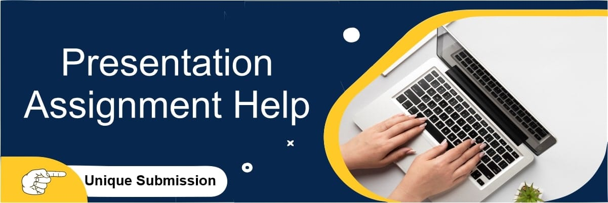 Presentation Assignment Help Services