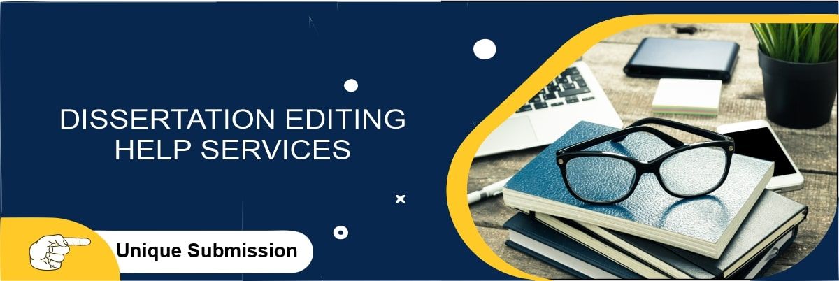Dissertation Editing Help Services